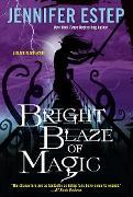 Cover-Bild zu Estep, Jennifer: Bright Blaze of Magic (eBook)