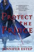 Cover-Bild zu Estep, Jennifer: Protect the Prince (eBook)
