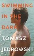 Cover-Bild zu Jedrowski, Tomasz: Swimming in the Dark