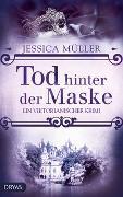 Cover-Bild zu Müller, Jessica: Tod hinter der Maske