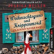 Cover-Bild zu Müller, Jessica: Hauptkommissar Hirschberg, Sonderband: Weihnachtsgans und Krippenmord - Ein kurzer Bayern-Krimi (Ungekürzt) (Audio Download)
