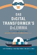 Cover-Bild zu Frankenberger, Karolin: Das Digital Transformer's Dilemma