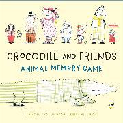 Cover-Bild zu Andriamirado, Natacha: Crocodile and Friends Animal Memory Game