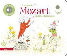Cover-Bild zu Renon, Delphine (Illustr.): Ich entdecke Mozart und seine Instrumente - Pappbilderbuch mit Sound (Mein kleines Klangbuch)