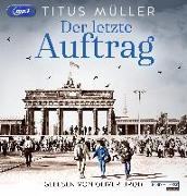 Cover-Bild zu Müller, Titus: Der letzte Auftrag