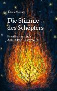 Cover-Bild zu Müller, Titus: Die Stimme des Schöpfers (eBook)