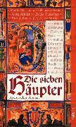 Cover-Bild zu Müller, Titus: Die sieben Häupter (eBook)
