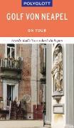 Cover-Bild zu Nowak, Christian: POLYGLOTT on tour Reiseführer Golf von Neapel (eBook)