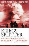 Cover-Bild zu Münkler, Herfried: Kriegssplitter