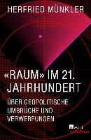 Cover-Bild zu Münkler, Herfried: «Raum» im 21. Jahrhundert (eBook)