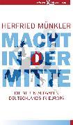 Cover-Bild zu Münkler, Herfried: Macht in der Mitte (eBook)