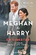Cover-Bild zu Durand, Carolyn: Meghan & Harry. En libertad (eBook)