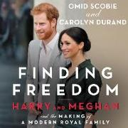 Cover-Bild zu Durand, Carolyn: Finding Freedom: Harry and Meghan and the Making of a Modern Royal Family