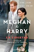 Cover-Bild zu Scobie, Omid: Meghan y Harry. En Libertad (Finding Freedom - Spanish Edition)