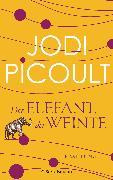 Cover-Bild zu Picoult, Jodi: Der Elefant, der weinte (eBook)