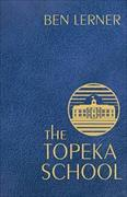 Cover-Bild zu Lerner, Ben: The Topeka School