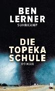 Cover-Bild zu Lerner, Ben: Die Topeka Schule (eBook)