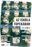 Cover-Bild zu Lerner, Ben: Az iskola Topekában (eBook)