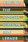 Cover-Bild zu Lerner, Ben: Leaving the Atocha Station (eBook)