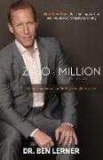 Cover-Bild zu Lerner, Ben: ZERO TO A MILLION IN 1 YEAR
