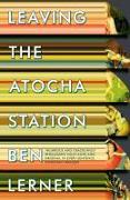 Cover-Bild zu Lerner, Ben: Leaving the Atocha Station