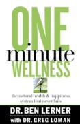 Cover-Bild zu Lerner, Ben: One Minute Wellness (eBook)