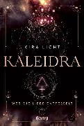 Cover-Bild zu Licht, Kira: Kaleidra - Wer die Liebe entfesselt