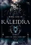 Cover-Bild zu Licht, Kira: Kaleidra - Wer die Seele berührt (eBook)
