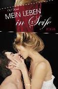 Cover-Bild zu Licht, Kira: Mein Leben in Seife (eBook)