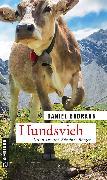 Cover-Bild zu Badraun, Daniel: Hundsvieh (eBook)
