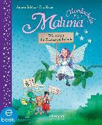 Cover-Bild zu Schütze, Andrea: Maluna Mondschein - Wir retten die Zauberwaldschule! (eBook)