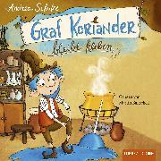 Cover-Bild zu Schütze, Andrea: Graf Koriander bleibt kleben, Folge 1 (Audio Download)