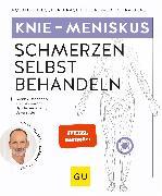Cover-Bild zu Liebscher-Bracht, Roland: Knie - Meniskusschmerzen selbst behandeln (eBook)
