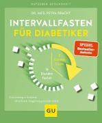 Cover-Bild zu Bracht, Petra: Intervallfasten für Diabetiker (eBook)