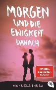 Cover-Bild zu Inusa, Manuela: Morgen und die Ewigkeit danach (eBook)