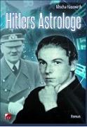Cover-Bild zu Hauswirth, Mischa: Hitlers Astrologe
