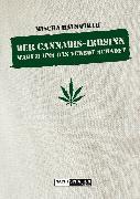 Cover-Bild zu Hauswirth, Mischa: Der Cannabis-Irrsinn (eBook)
