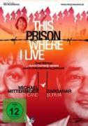 Cover-Bild zu Bloomstein, Rex (Reg.): This Prison Where I Live