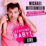 Cover-Bild zu Mittermeier, Michael (Komponist): Achtung Baby!