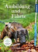 Cover-Bild zu Mayer, Stefan: Ausbildung und Fährte