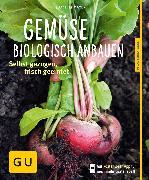 Cover-Bild zu Mayer, Joachim: Gemüse biologisch anbauen (eBook)