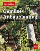 Cover-Bild zu Mayer, Joachim: Das große BLV Handbuch Gemüse-Anbauplanung (eBook)