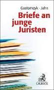 Cover-Bild zu Gostomzyk, Tobias (Hrsg.): Briefe an junge Juristen
