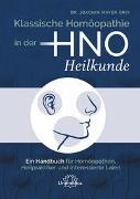 Cover-Bild zu Mayer-Brix, Joachim: Klassische Homöopathie in der HNO-Heilkunde