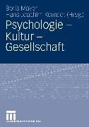 Cover-Bild zu Mayer, Boris (Hrsg.): Psychologie - Kultur - Gesellschaft (eBook)