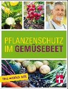 Cover-Bild zu Mayer, Joachim: Pflanzenschutz im Gemüsebeet (eBook)