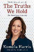 Cover-Bild zu Harris, Kamala: The Truths We Hold