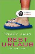Cover-Bild zu Jaud, Tommy: Resturlaub (eBook)