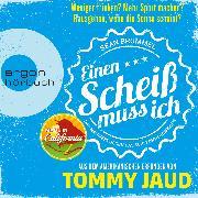 Cover-Bild zu Jaud, Tommy: Sean Brummel: Einen Scheiß muss ich - Das Manifest gegen das schlechte Gewissen (Audio Download)