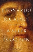 Cover-Bild zu Isaacson, Walter: Leonardo da Vinci (eBook)